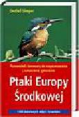 Singer Detlef - Ptaki Europy Środkowej