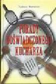 Barowicz Tadeusz - Porady doświadczonego kucharza