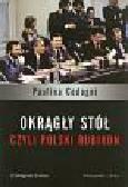 Codogni Paulina - Okrągły Stół, czyli polski Rubikon