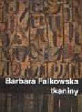 Falkowska Barbara - Tkaniny