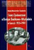 Marczewska-Zagdańska Hanna - Stany Zjednoczone a Europa Środkowo-Wschodnia w latach 1933-1941