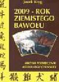 Kryg Jacek - 2009 rok ziemistego bawołu