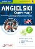 Angielski Konwersacje dla początkujących i średnio zaawansowanych A1-B1. Nauka prowadzenia rozmów dla początkujących i średnio zaawansowanych.