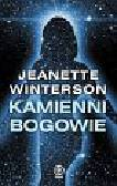 Winterson Jeanette - Kamienni bogowie