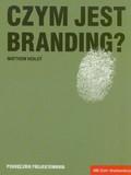 Healey Matthew - Czym jest Branding?