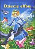Andersen Hans Christian - Dziecię elfów