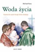 Roos Michael - Woda życia Kazania do czytań liturgii chrztu świętego
