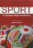 (red.) Polus Andrzej - Sport w stosunkach międzynarodowych