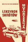 Wiśniewski Krzysztof - Leksykon skrótów Motoryzacja
