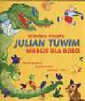 Tuwim Julian - Dziecięca klasyka Julian Tuwim wiersze dla dzieci