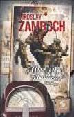 Zamboch Miroslav - Mroczny Zbawiciel Tom 2