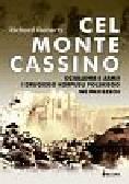 Doherty Richard - Cel Monte Cassino Działania 8 Armii i Drugiego Korpusu Polskiego we Włoszech