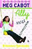 Cabot Meg - Ally radzi dziewczynom. Klasowa gwiazda