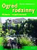 Majorowski Marek - Ogród rodzinny Historia i współczesność