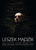 Mądzik Leszek - Leszek Mądzik Teatr, scenografia, warsztaty, fotografia, plakat
