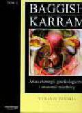 Baggish Michael S., Karram Mickey M. - Atlas chirurgii ginekologicznej i anatomii miednicy t.1