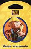 Bob Budowniczy Wesoła kolorowanka