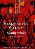 Scarpari Maurizio - Wielkie cywilizacje Starożytne Chiny Skarby sztuki t.8
