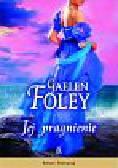 Foley Gaelen - Jej pragnienie