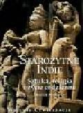 Albanese Marilia - Wielkie cywilizacje Starożytne Indie Sztuka, religia t.16