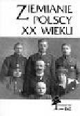 Ziemianie polscy XX wieku Słownik biograficzny część 8