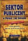 Sektor publiczny w Polsce i na Świecie. między upadkiem a rozkwitem