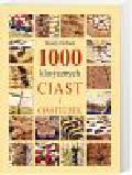 Hobson Wendy - 1000 klasycznych ciast i ciasteczek