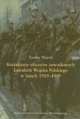 Wójcik Teodor - Kształcenie oficerów zawodowych kawalerii Wojska Polskiego w latach 1919-1939