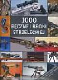 1000 ręcznej broni strzeleckiej