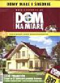 Dom na miarę 1/2009