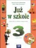Piotrowska Małgorzata Ewa, Szymańska Alicja Maria - Już w szkole 3 semestr 2 +CD