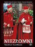 Wojtyła Karol - Niezłomni. Wspólne dzieje Kardynała Wojtyły i Prymasa Tysiąclecia