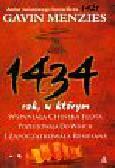 Menzies Gavin - 1434 rok, w którym wspaniała chińska flota pożeglowała do Włoch i zapoczątkowała renesans