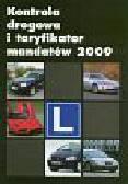Kontrola drogowa i taryfikator mandatów 2009