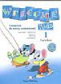 Dooley Jenny, Evans Virginia - Welcome Kids 1 Pupil`s Book + CD. Szkoła podstawowa
