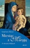 Ravasi Gianfranco - Miesiąc z Maryją. 31 obrazów religijnych