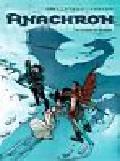 Cailleteau Thierry, Jurion Joel - Anachron W górach Kordil t. 3