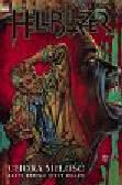 Ennis Garth, Dillon Steve - Hellblazer t.3 Chora miłość