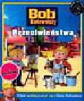 Coltman Penny - Bob Budowniczy Przeciwieństwa