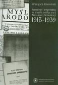 Radomski Grzegorz - Samorząd terytorialny w myśli politycznej Narodowej Demokracji 1918-1939