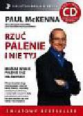 McKenna Paul - Rzuć palenie i nie tyj