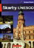 Wójcik Tomasz - Nasza Polska Skarby UNESCO