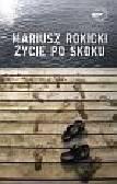 Rokicki Mariusz - Życie po skoku