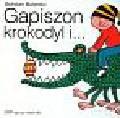 Butenko Bohdan - Gapiszon krokodyl i..