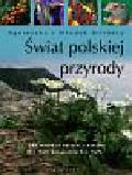 Bilińska Agnieszka, Biliński Włodek - Świat polskiej przyrody