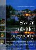 Bilińska Agnieszka, Biliński Włodek - Świat polskiej przyrody Die Welt der polnischen Natur The world of Poland's nature