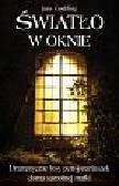 Goulding June - Światło w oknie. Dramatyczne losy pensjonariuszek domu samotnej matki