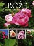 Markley Robert - Róże w twoim ogrodzie