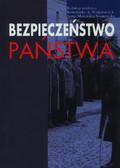 (red.) Wojtaszczyk Konstatny A., Materska-Sosnowska Anna - Bezpieczeństwo państwa. Wybrane problemy