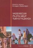 (red.) Gołembski Grzegorz - Vademecum pilota grup turystycznych